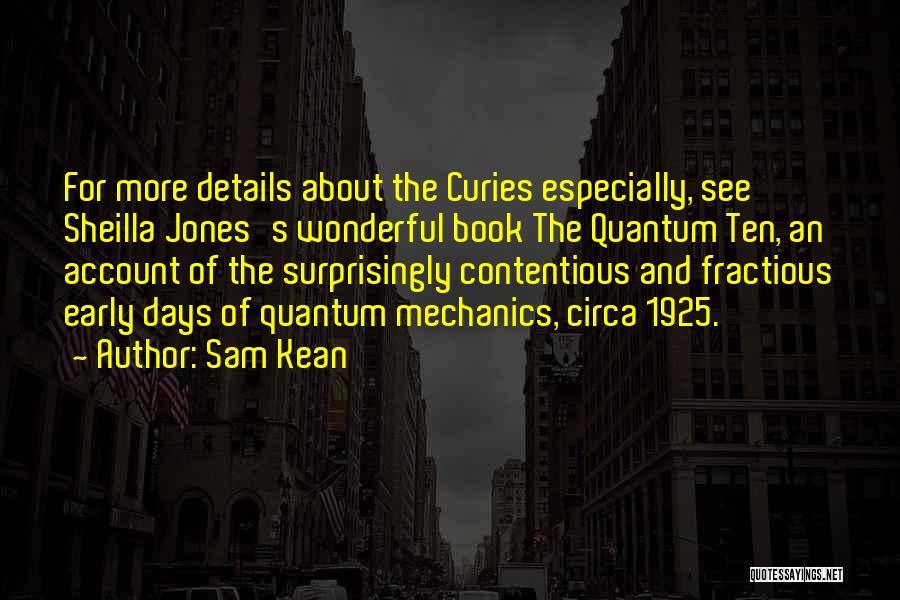 Circa Quotes By Sam Kean