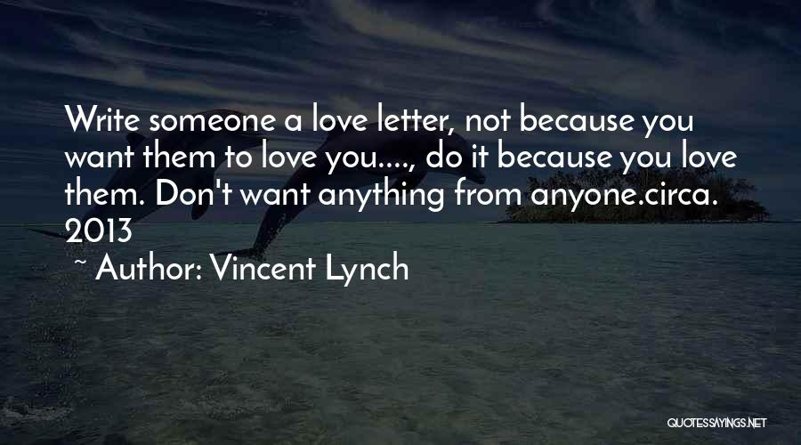 Circa Quotes By Vincent Lynch
