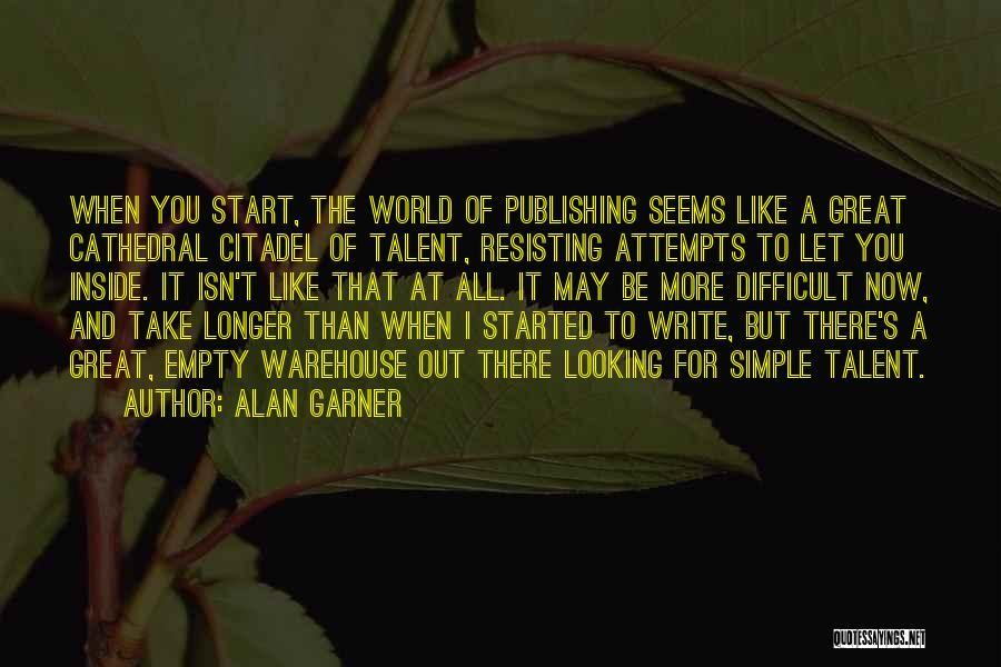 Citadel Quotes By Alan Garner