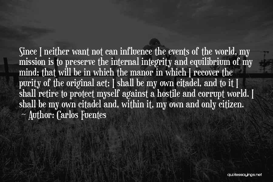 Citadel Quotes By Carlos Fuentes
