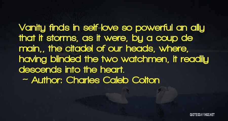 Citadel Quotes By Charles Caleb Colton