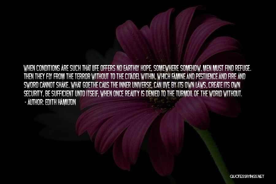 Citadel Quotes By Edith Hamilton