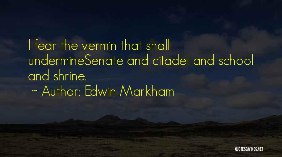 Citadel Quotes By Edwin Markham
