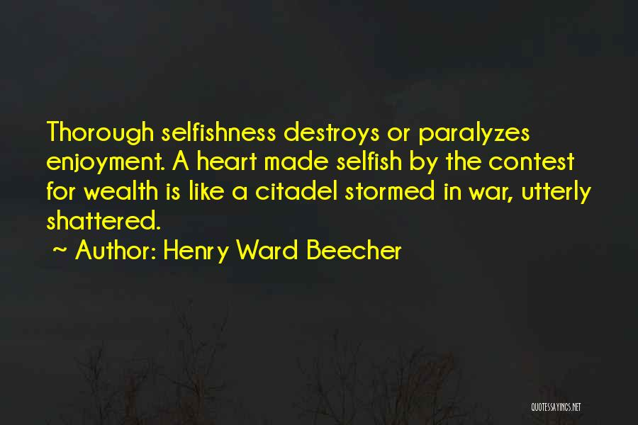 Citadel Quotes By Henry Ward Beecher