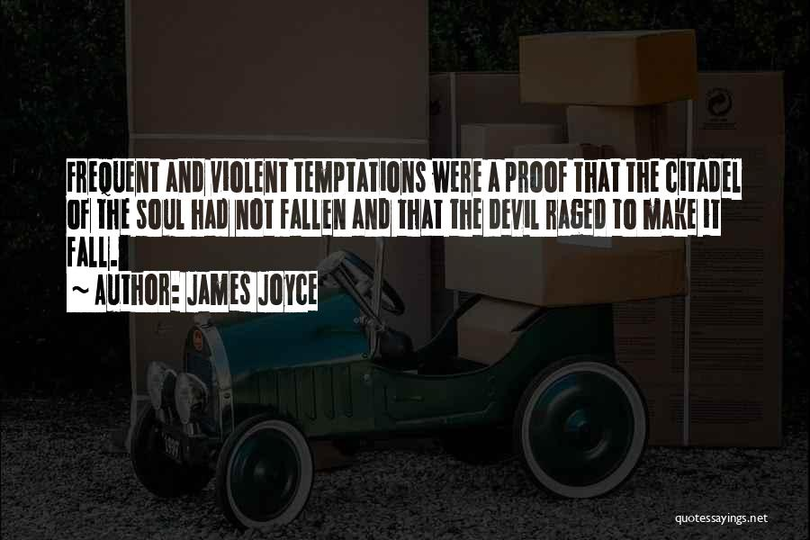 Citadel Quotes By James Joyce