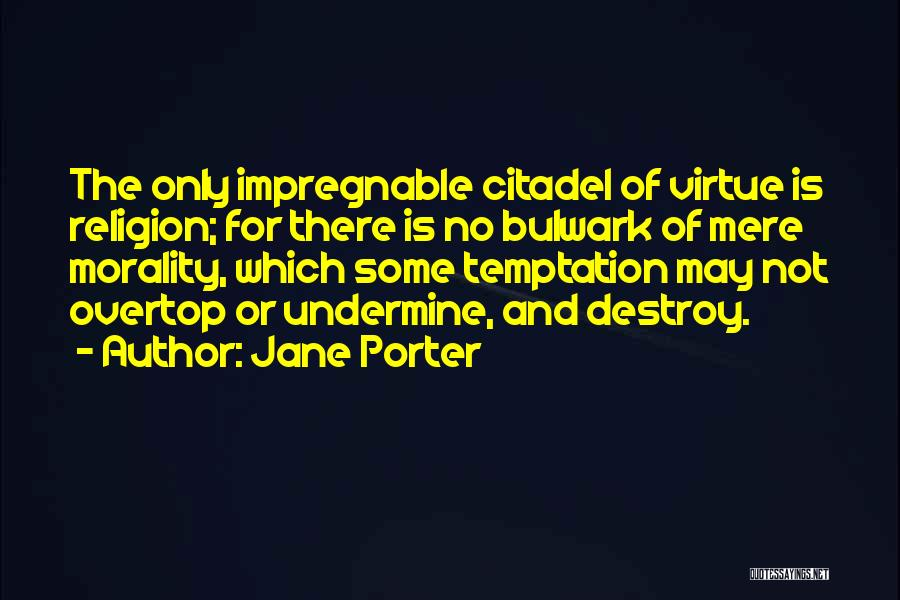 Citadel Quotes By Jane Porter