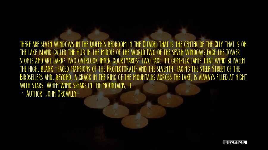 Citadel Quotes By John Crowley