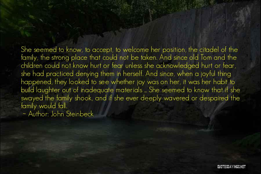 Citadel Quotes By John Steinbeck