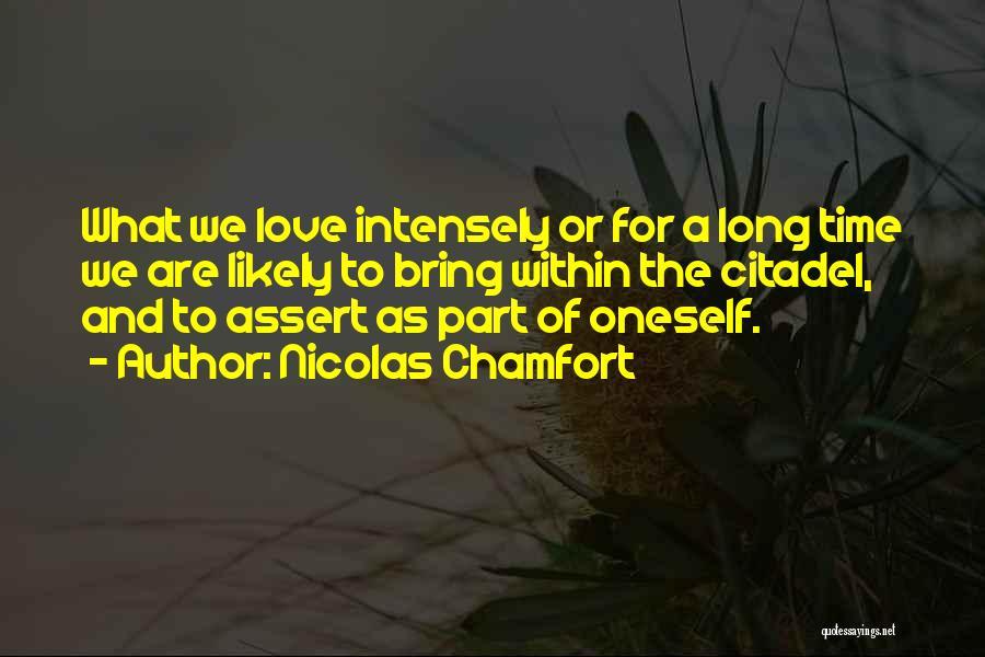 Citadel Quotes By Nicolas Chamfort