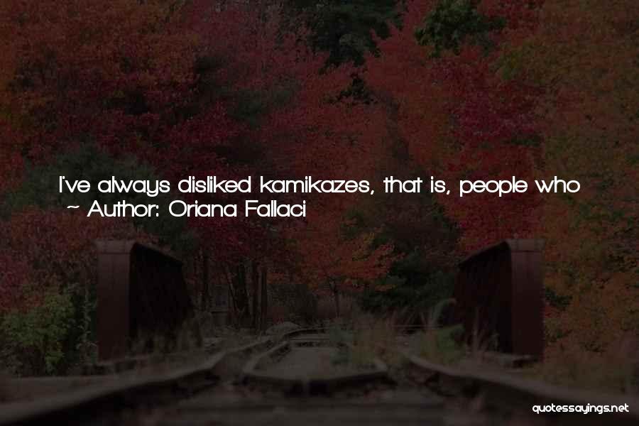Citadel Quotes By Oriana Fallaci