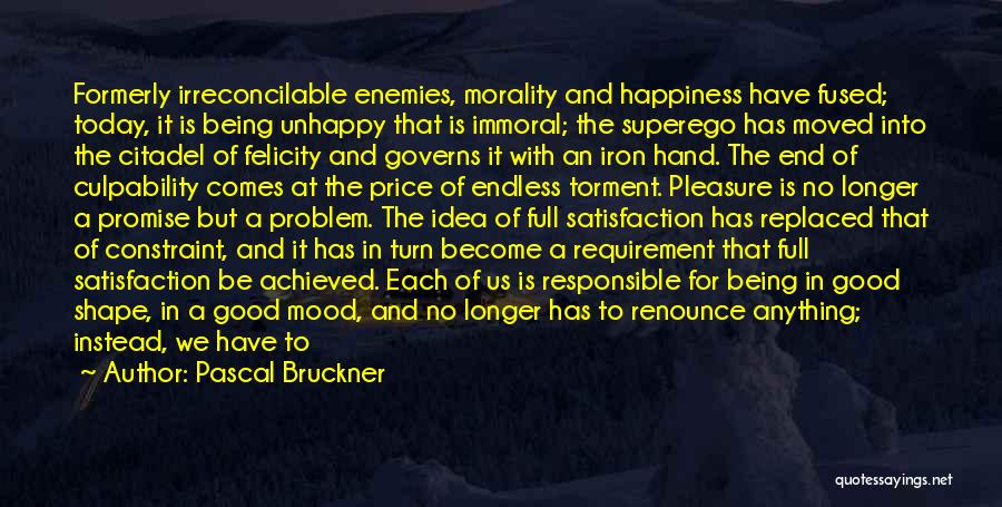 Citadel Quotes By Pascal Bruckner
