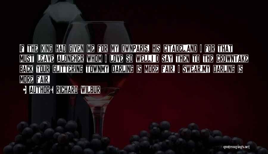 Citadel Quotes By Richard Wilbur