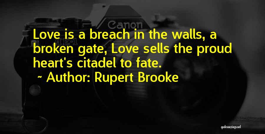 Citadel Quotes By Rupert Brooke