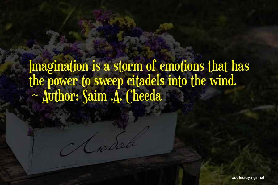 Citadel Quotes By Saim .A. Cheeda