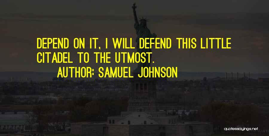 Citadel Quotes By Samuel Johnson