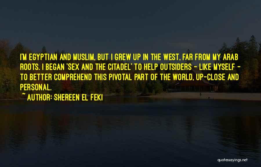 Citadel Quotes By Shereen El Feki