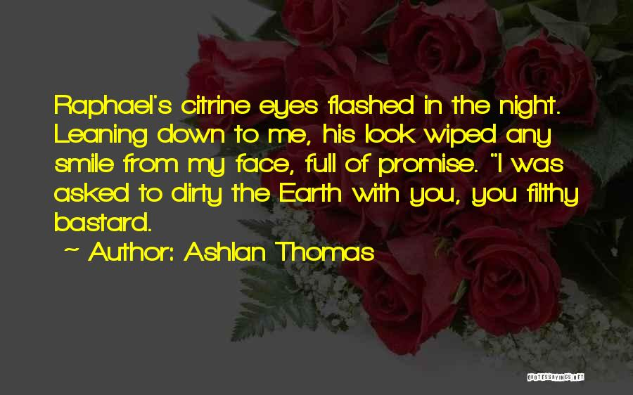 Citrine Quotes By Ashlan Thomas