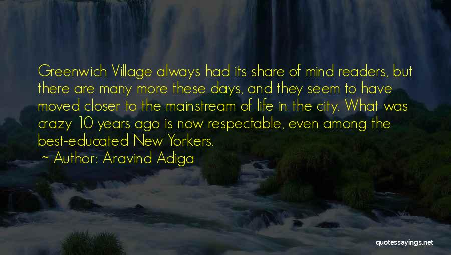 City And Village Life Quotes By Aravind Adiga