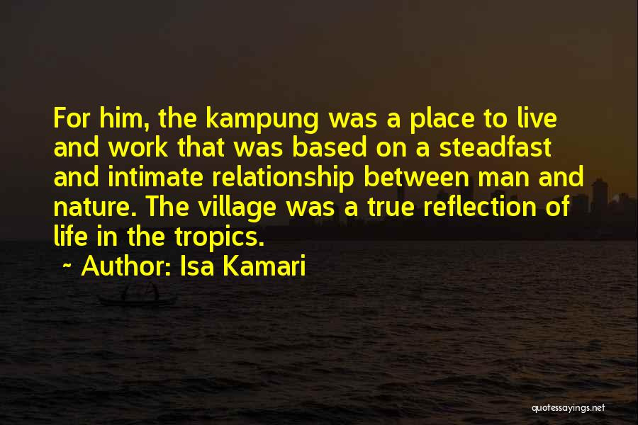 City And Village Life Quotes By Isa Kamari