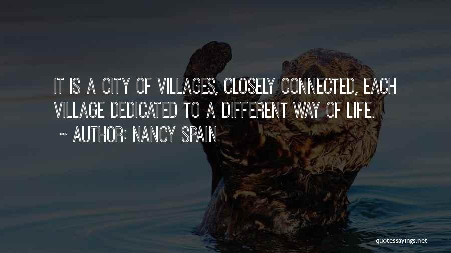 City And Village Life Quotes By Nancy Spain