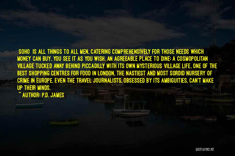 City And Village Life Quotes By P.D. James