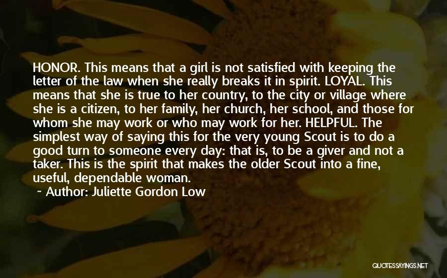 City Girl In The Country Quotes By Juliette Gordon Low