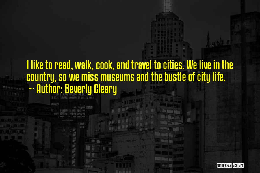 City Life Versus Country Life Quotes By Beverly Cleary