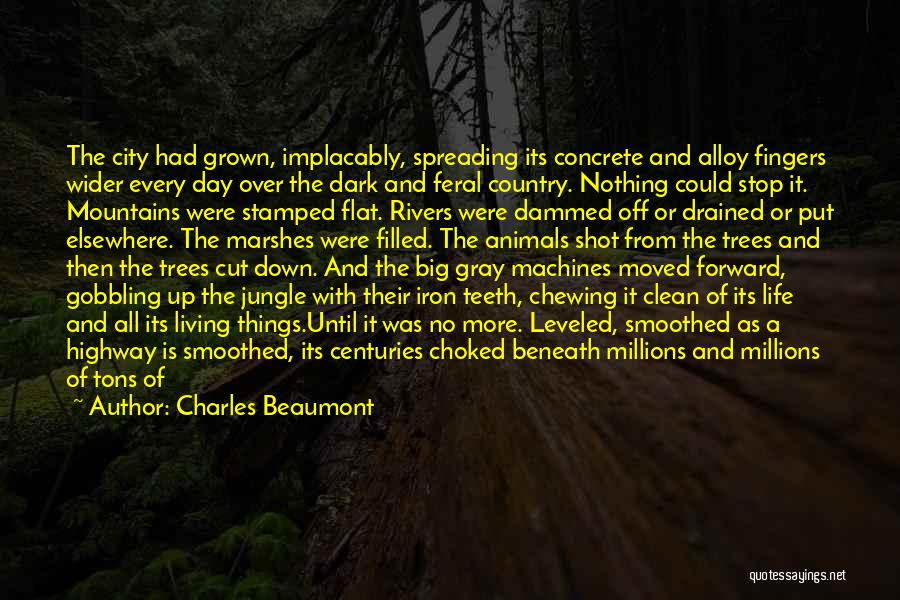 City Life Versus Country Life Quotes By Charles Beaumont