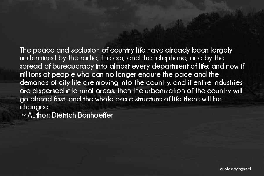 City Life Versus Country Life Quotes By Dietrich Bonhoeffer