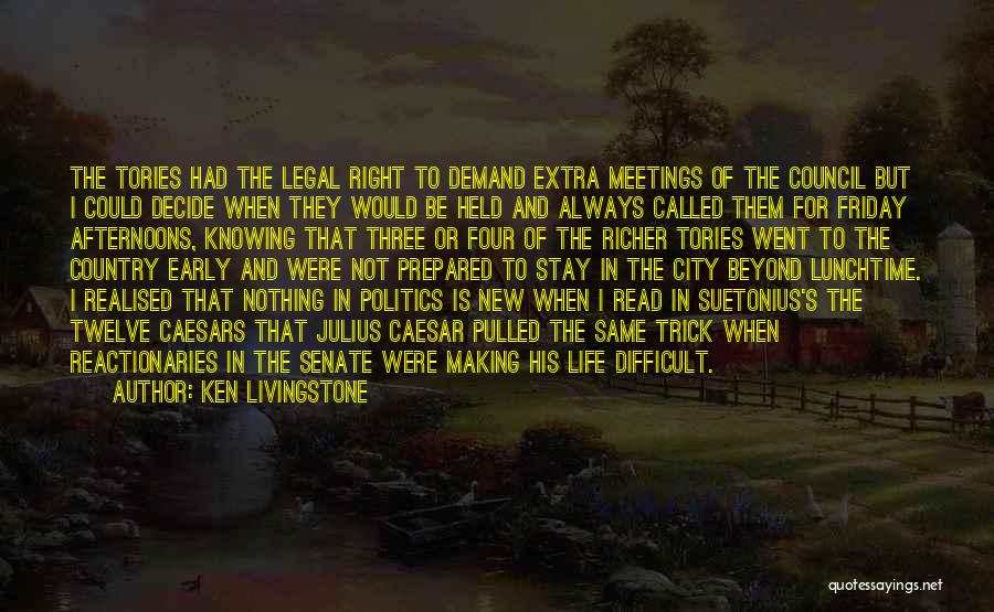 City Life Versus Country Life Quotes By Ken Livingstone