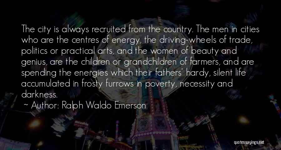 City Life Versus Country Life Quotes By Ralph Waldo Emerson
