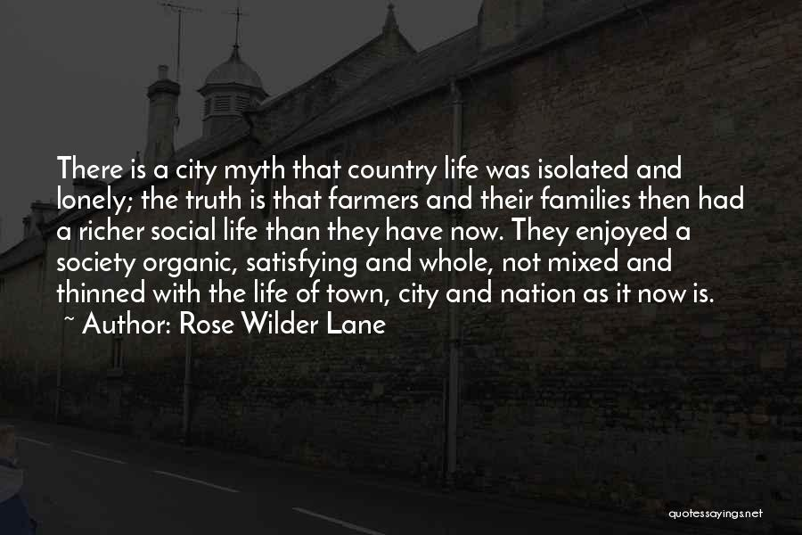 City Life Versus Country Life Quotes By Rose Wilder Lane