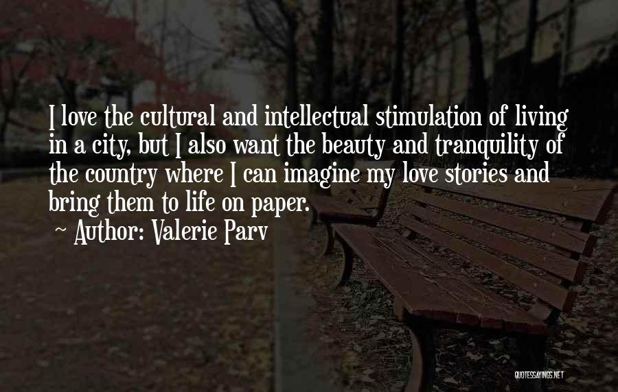 City Life Versus Country Life Quotes By Valerie Parv