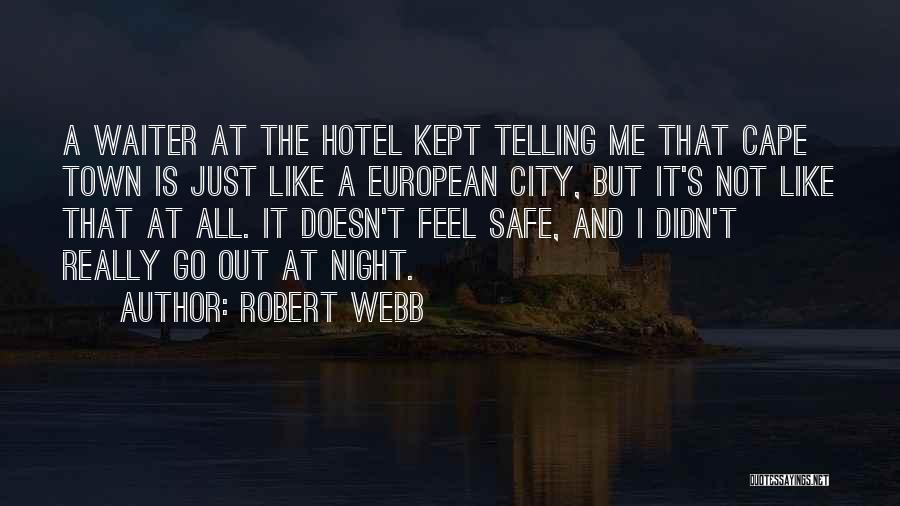 City Of Cape Town Quotes By Robert Webb