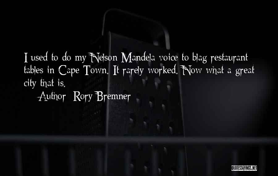 City Of Cape Town Quotes By Rory Bremner