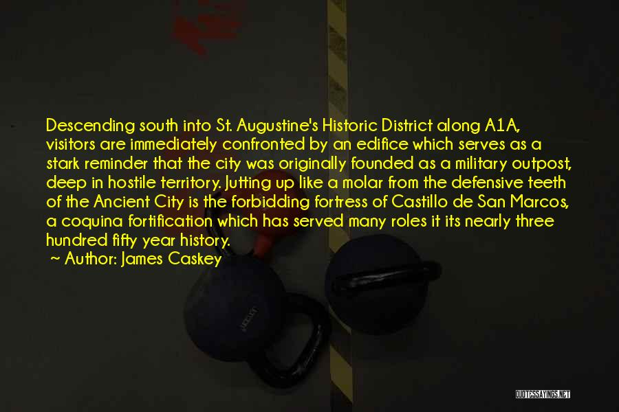 City Of Ghosts Quotes By James Caskey