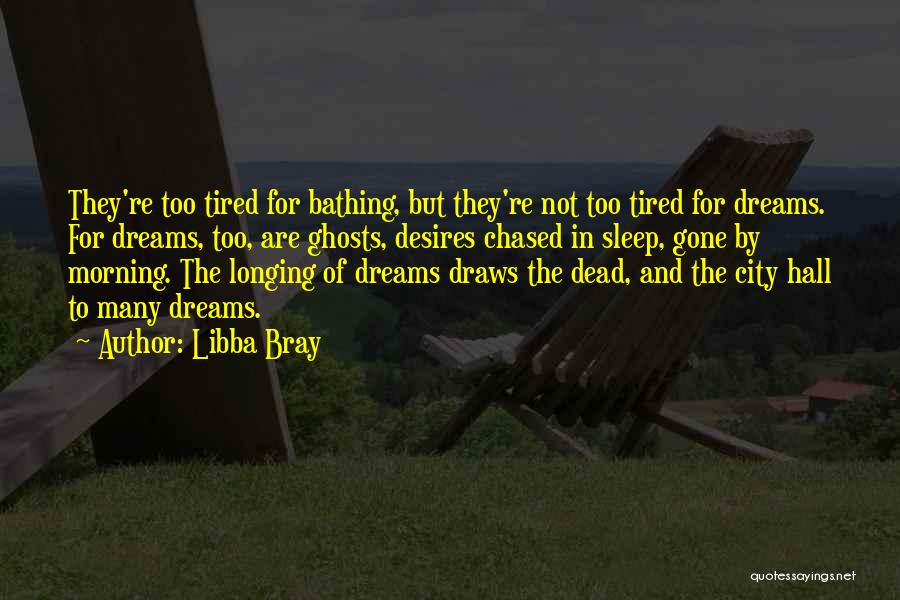 City Of Ghosts Quotes By Libba Bray