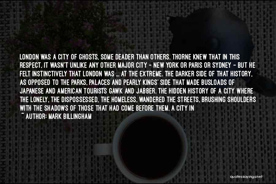 City Of Ghosts Quotes By Mark Billingham