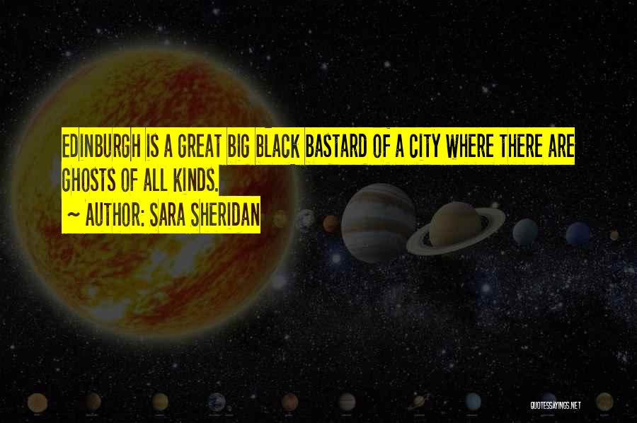 City Of Ghosts Quotes By Sara Sheridan