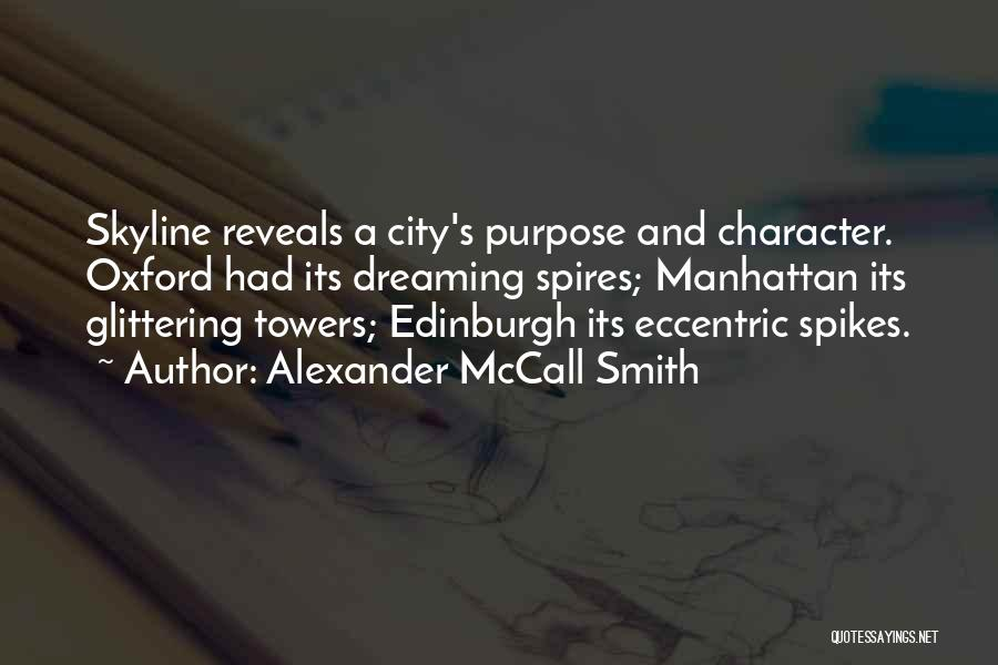 City Skyline Quotes By Alexander McCall Smith