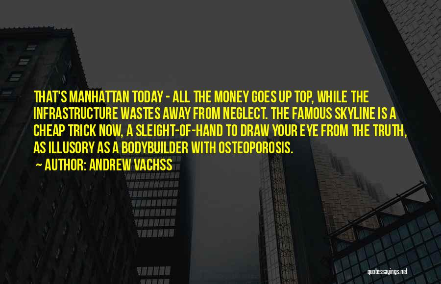 City Skyline Quotes By Andrew Vachss