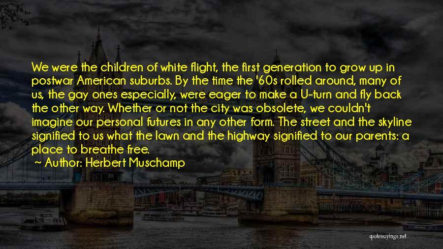 City Skyline Quotes By Herbert Muschamp