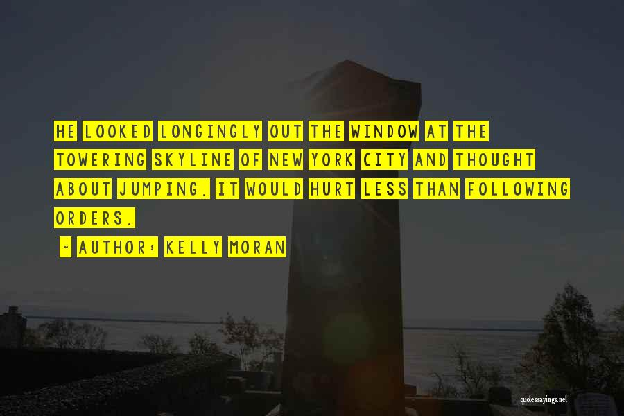 City Skyline Quotes By Kelly Moran