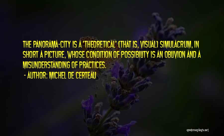 City Skyline Quotes By Michel De Certeau