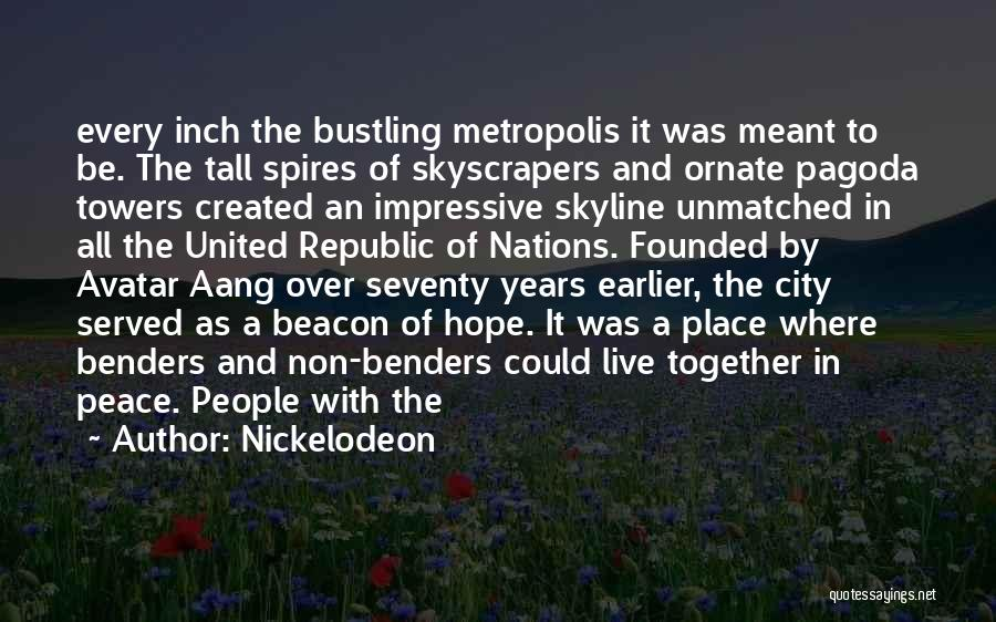 City Skyline Quotes By Nickelodeon