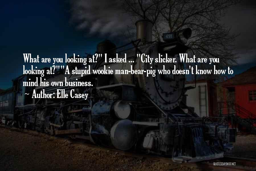 City Slicker 2 Quotes By Elle Casey