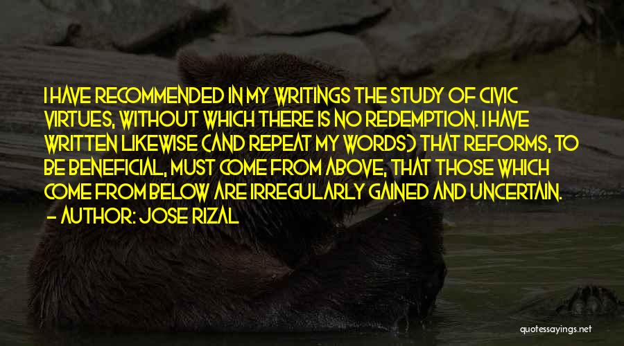 Civic Virtues Quotes By Jose Rizal