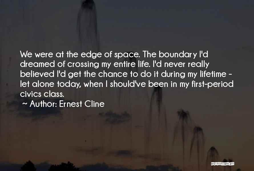 Civics Class Quotes By Ernest Cline
