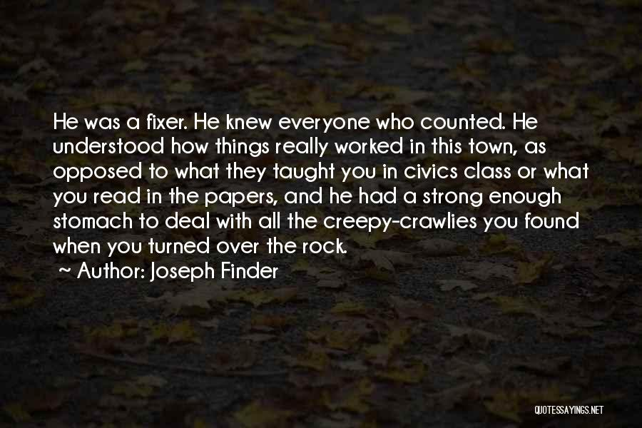 Civics Class Quotes By Joseph Finder