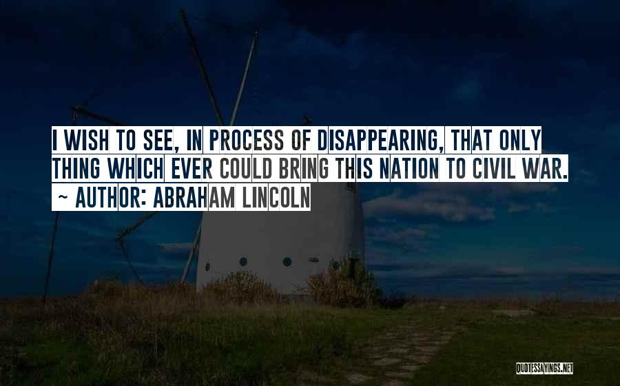 Civil Quotes By Abraham Lincoln